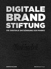Norman Glaser: Digitale Brandstiftung, Buch