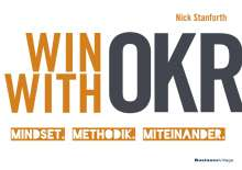 Nick Stanforth: Win with OKR, Buch