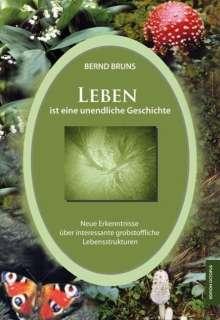 Bernd Bruns: Leben ist eine unendliche Geschichte, Buch