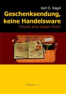 Karl Otto Kagel: Geschenksendung, keine Handelsware, Buch