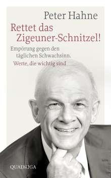 Peter Hahne: Rettet das Zigeuner-Schnitzel!, Buch