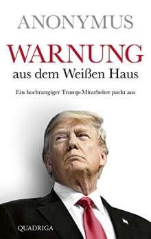 Anonymus: Warnung aus dem Weißen Haus, Buch