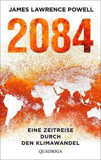 James Lawrence Powell: 2084, Buch