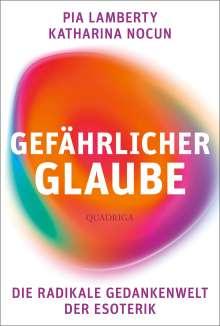Katharina Nocun: Gefährlicher Glaube, Buch