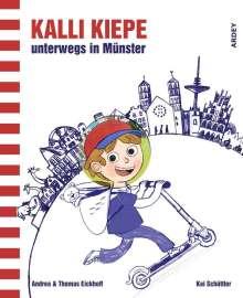 Andrea Eickhoff: Kalli Kiepe unterwegs in Münster, Buch
