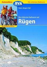 Hans-Jürgen Fuß: Die schönsten Radtouren auf Rügen, Buch