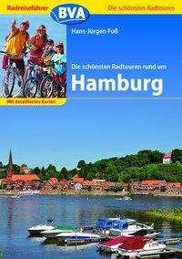 Hans-Jürgen Fuss: Die schönsten Radtouren rund um Hamburg, Buch