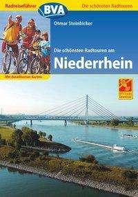 Otmar Steinbicker: Radreiseführer BVA Die schönsten Radtouren am Niederrhein, Buch