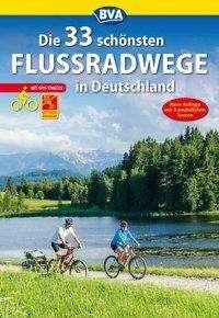 Oliver Kockskämper: Die 33 schönsten Flussradwege in Deutschland mit GPS-Tracks Download, Buch