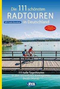 Die 111 schönsten Radtouren in Deutschland, Buch
