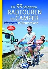 Die 99 schönsten Radtouren für Camper in Deutschland, Buch