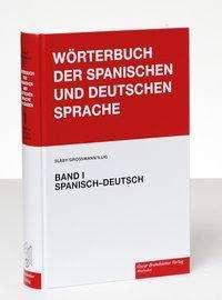 Rudolf J. Slabý: Wörterbuch der spanischen und deutschen Sprache Band 1 / Diccionario de las Lenguas Española y Alemana 1, Buch