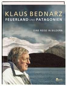 Klaus Bednarz: Feuerland und Patagonien, Buch