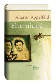 Aharon Appelfeld: Elternland, Buch