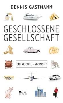 Dennis Gastmann: Geschlossene Gesellschaft, Buch