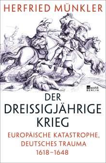 Herfried Münkler: Der Dreißigjährige Krieg, Buch