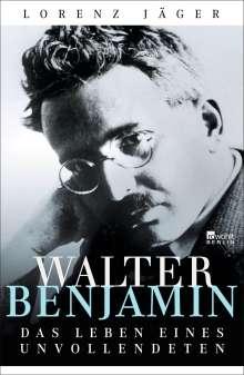 Lorenz Jäger: Walter Benjamin, Buch