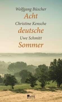Wolfgang Büscher: Acht deutsche Sommer, Buch