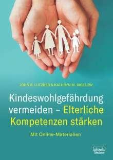 John R. Lutzker: Kindeswohlgefährdung vermeiden - Elterliche Kompetenzen stärken, Buch