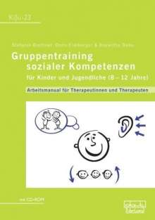 Stefanie Brettner: Gruppentraining sozialer Kompetenzen für Kinder und Jugendliche (8-12 Jahre), Buch