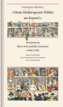 Ben Jonson: »Dem Shakespeare fehlts an Kunst!«, Buch