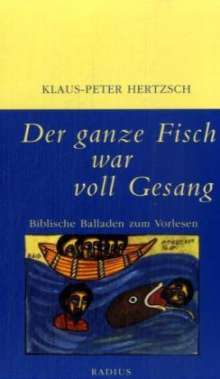 Klaus-Peter Hertzsch: Der ganze Fisch war voll Gesang, Buch