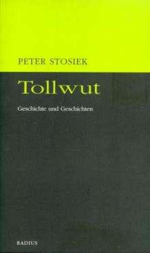 Peter Stosiek: Tollwut, Buch
