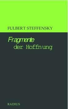 Fulbert Steffensky: Fragmente der Hoffnung, Buch