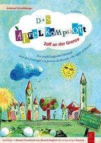 Schmittberger Andreas: Das Apfel-Komp(l)ott, Buch