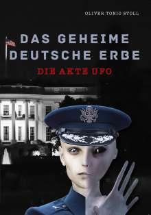 Oliver Tonio Stoll: Das geheime Deutsche Erbe, Buch