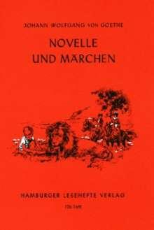 Johann Wolfgang von Goethe: Novelle und Märchen, Buch