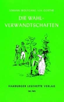 Johann Wolfgang von Goethe: Die Wahlverwandtschaften, Buch