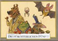 Wolf Erlbruch: Die fürchterlichen Fünf, Buch