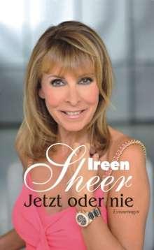 Ireen Sheer: Jetzt oder nie, Buch