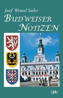 Josef Wenzel Sailer: Budweiser Notizen, Buch