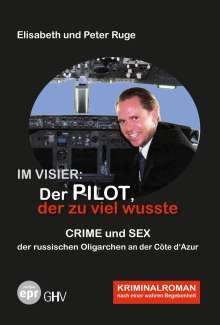 Elisabeth Ruge: Im Visier: Der Pilot, der zu viel wusste, Buch