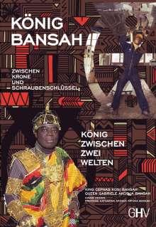 Cephas Kosi Bansah: Zwischen Krone und Schraubenschlüssel, Buch
