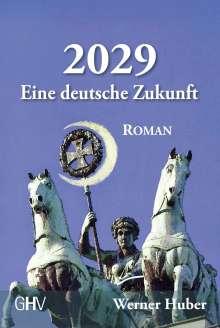 Werner Huber: 2029, Buch
