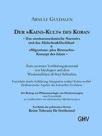 Arnulf Guldalen: DER »KAINS-KULT« DES KORAN, Buch