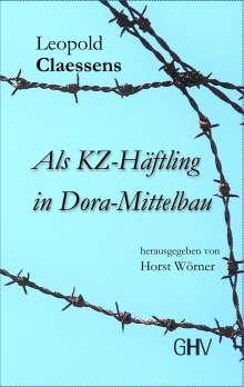 Leopold Claessens: Als KZ-Häftling in Dora-Mittelbau, Buch