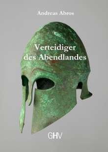 Andreas Abros: Verteidiger des Abendlandes, Buch