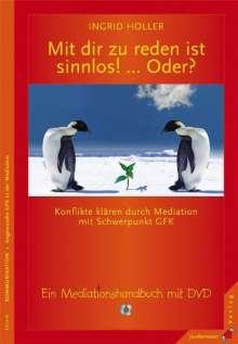 Ingrid Holler: Mit dir zu reden ist sinnlos! ... Oder?, Buch