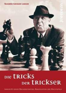 Suzanne Grieger-Langer: Die Tricks der Trickser, Buch