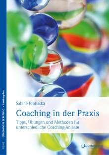Sabine Prohaska: Coaching in der Praxis, Buch