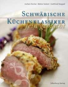 Jochen Fischer: Schwäbische Küchenklassiker fein gemacht, Buch
