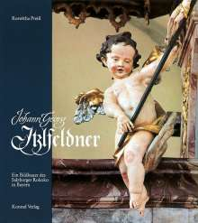 Roswitha Preiss: Johann Georg Itzlfeldner (1704 /05-1790), Buch