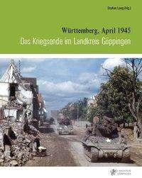Fabian Beller: Das Kriegsende im Landkreis Göppingen, Buch