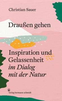 Christian Sauer: Draußen gehen, Buch