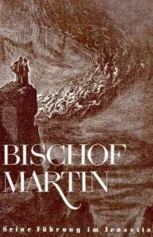 Jakob Lorber: Bischof Martin, Buch