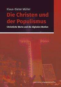 Klaus-Dieter Müller: Die Christen und der Populismus, Buch